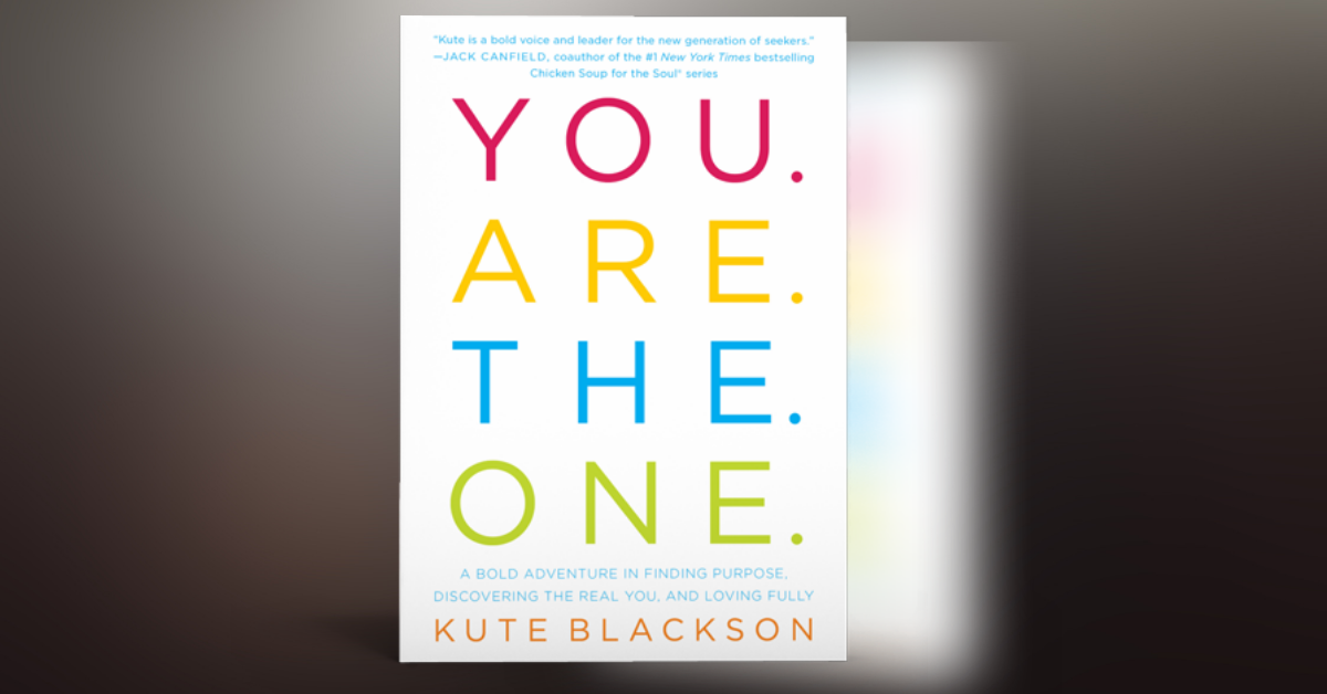 , Enter to WIN the BOOK YOU. ARE. THE. ONE. By Kute Blackson, Uplifting Content