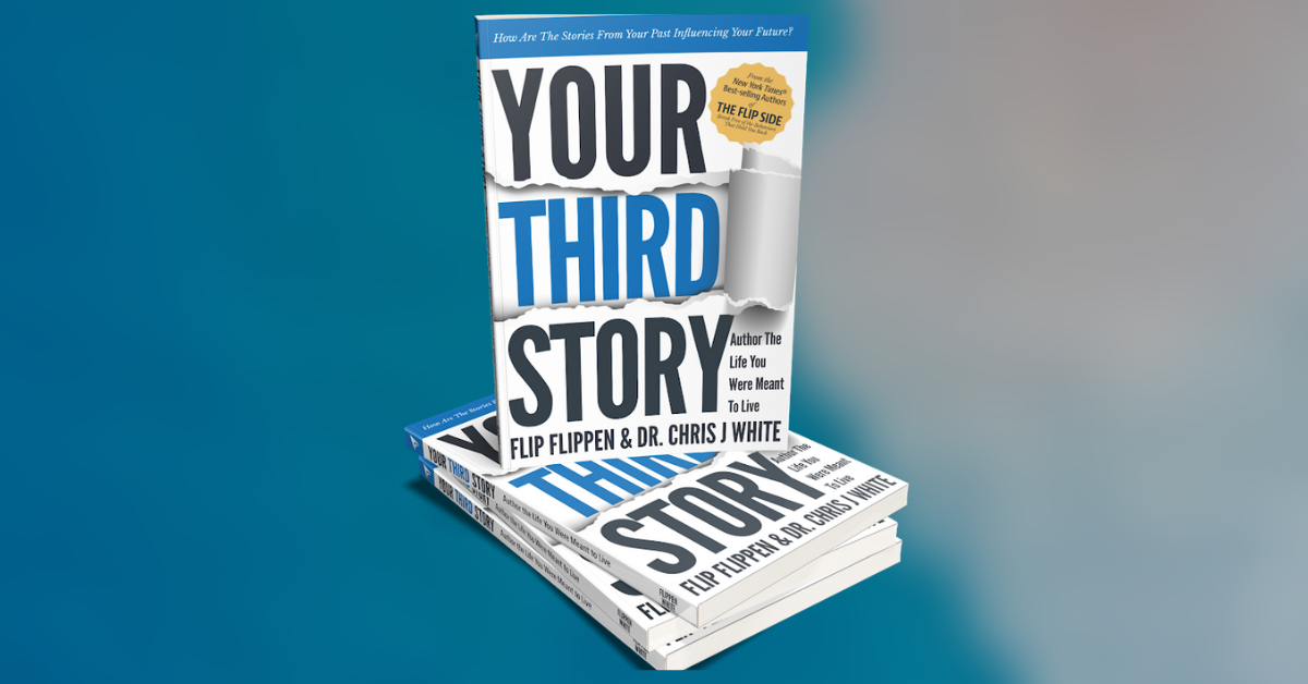 , Enter to WIN the Book Your Third Story by Flip Flippen and Chris White, Uplifting Content